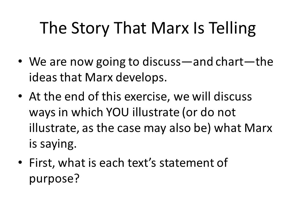 The Story That Marx Is Telling