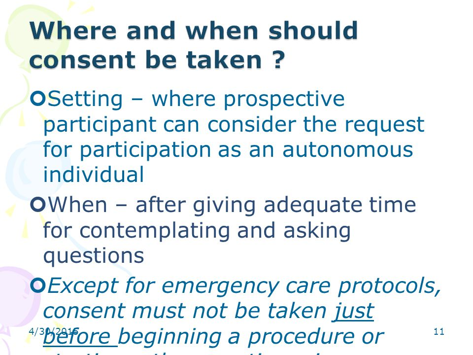 Where and when should consent be taken