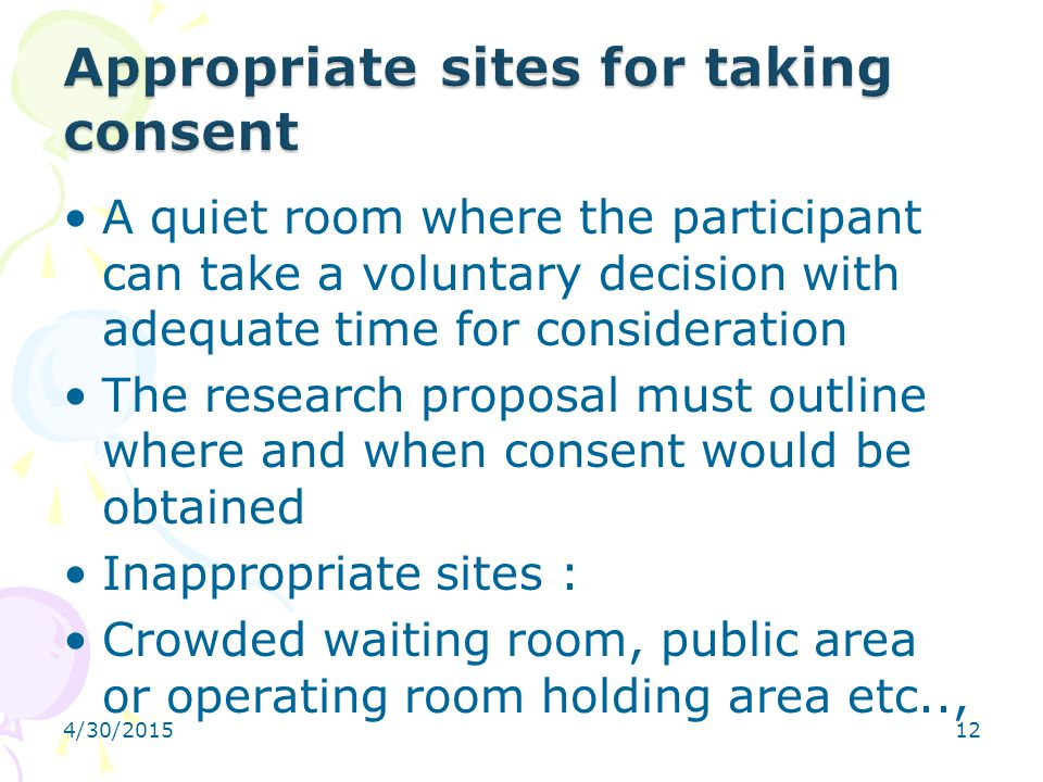 Appropriate sites for taking consent