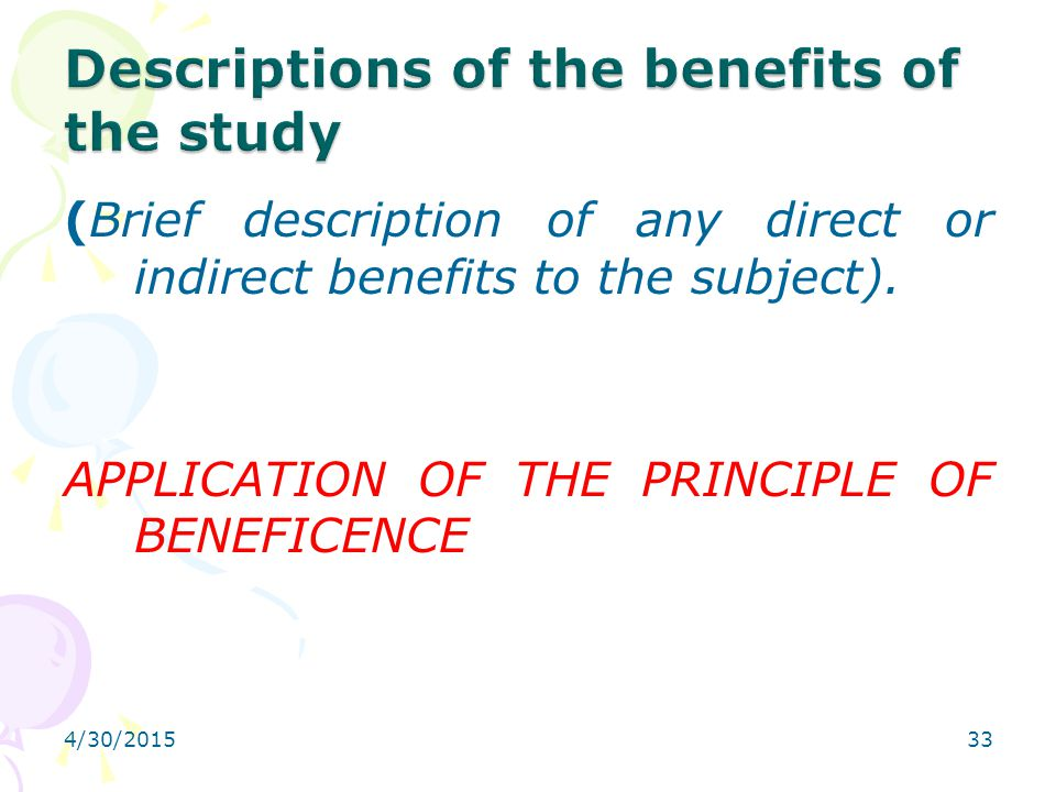 Descriptions of the benefits of the study