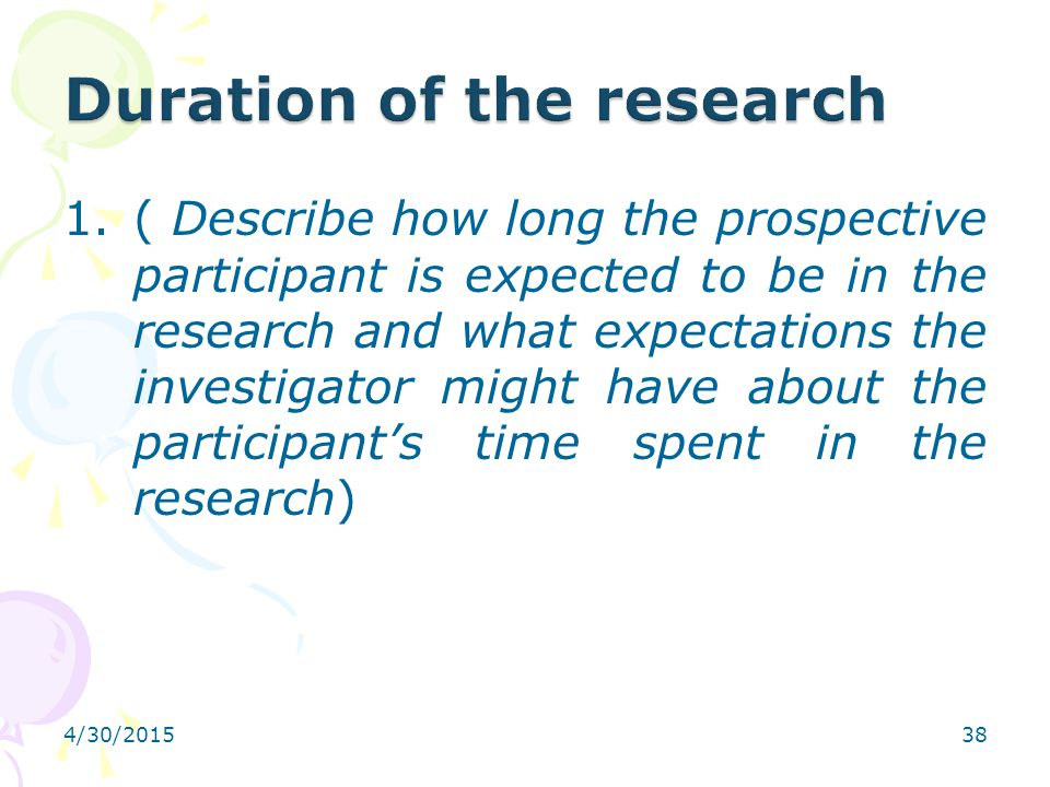 Duration of the research