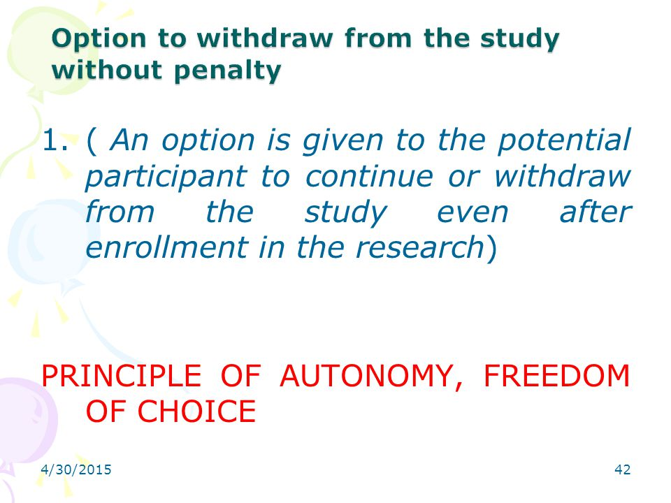 Option to withdraw from the study without penalty
