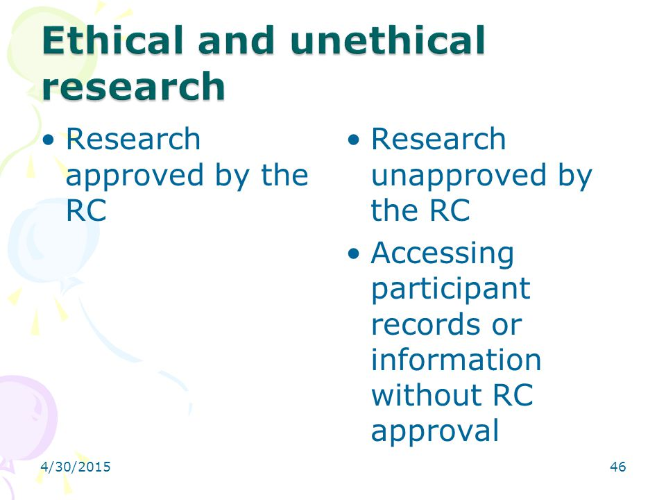 Ethical and unethical research