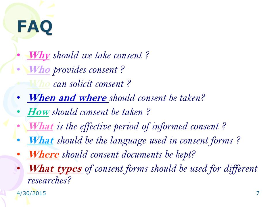 FAQ Why should we take consent Who provides consent