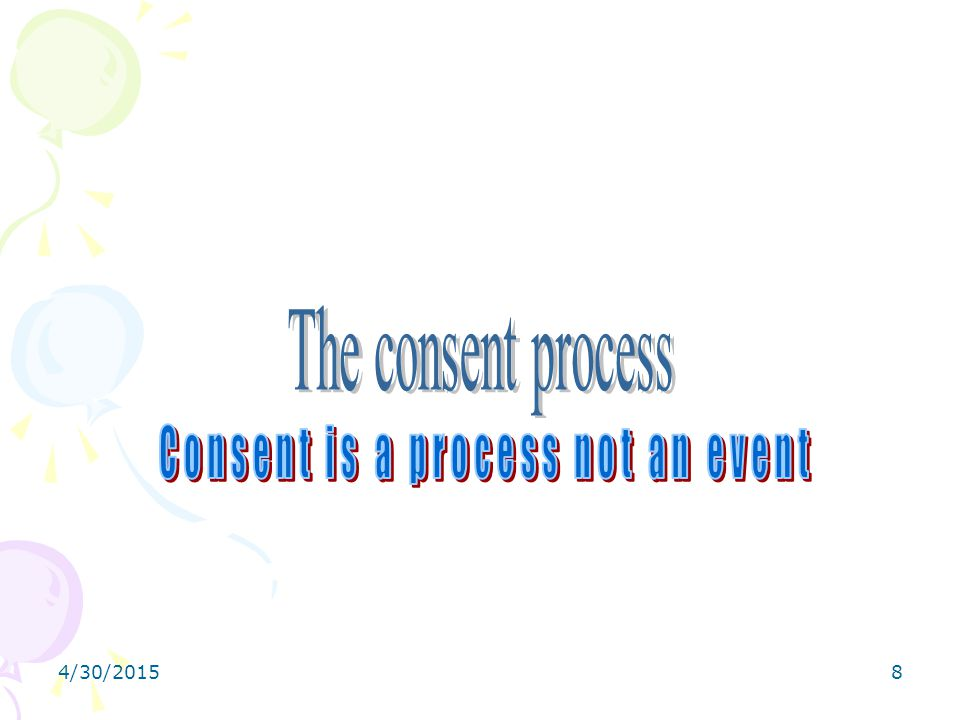 Consent is a process not an event