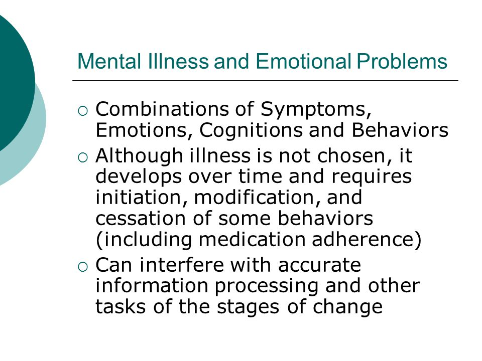 Mental Illness and Emotional Problems