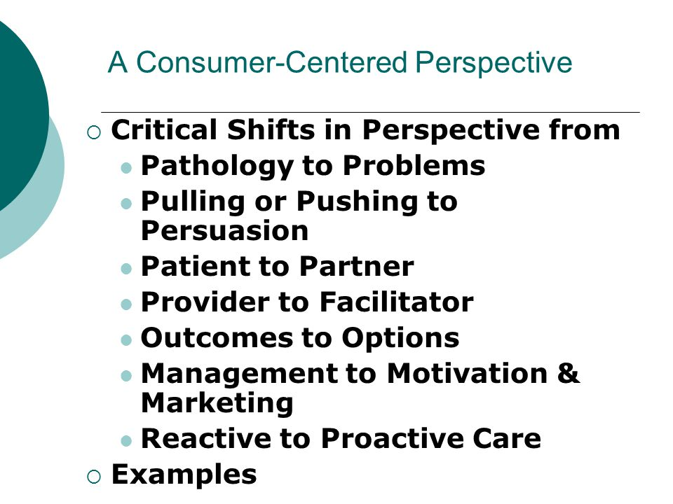 A Consumer-Centered Perspective