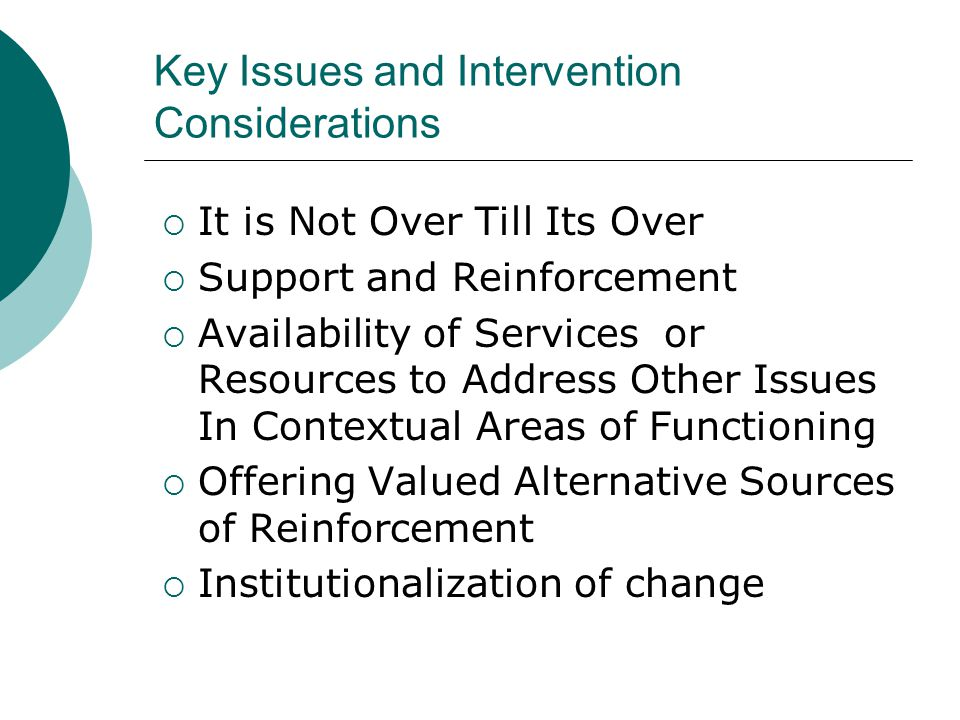 Key Issues and Intervention Considerations