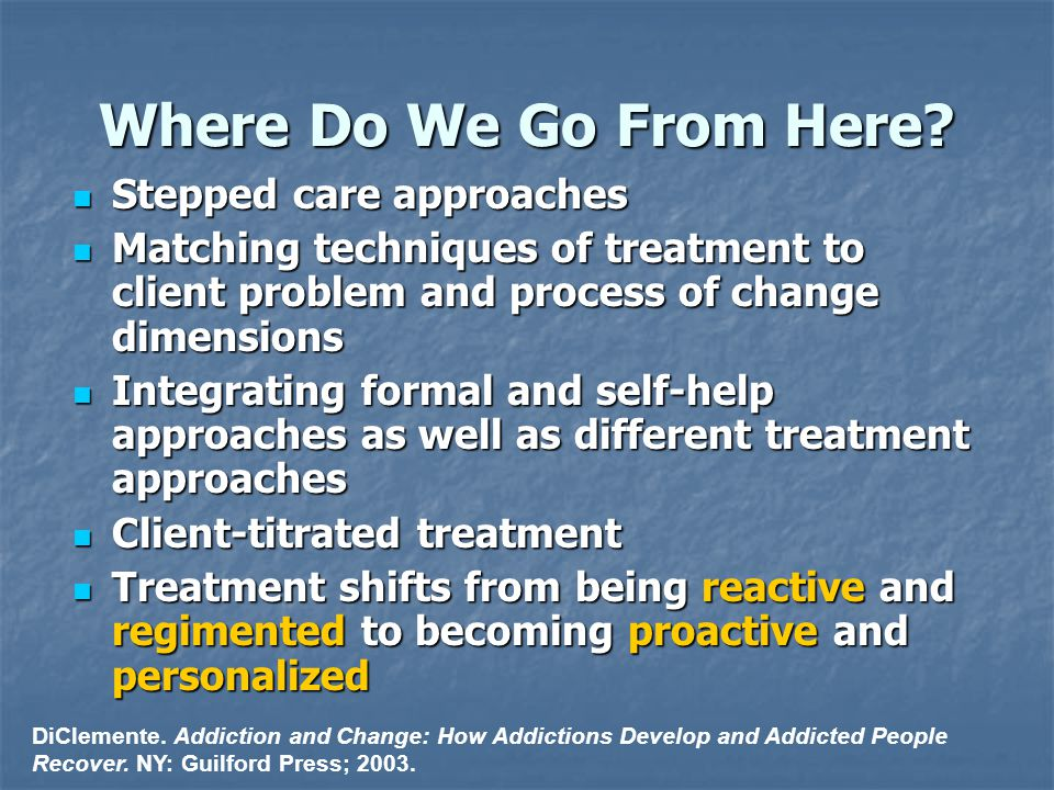 Where Do We Go From Here Stepped care approaches
