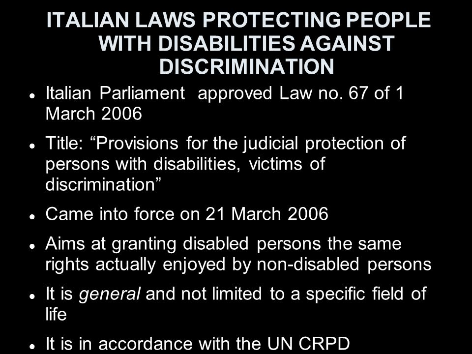 ITALIAN LAWS PROTECTING PEOPLE WITH DISABILITIES AGAINST DISCRIMINATION