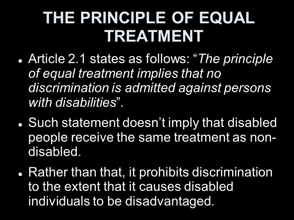 THE PRINCIPLE OF EQUAL TREATMENT
