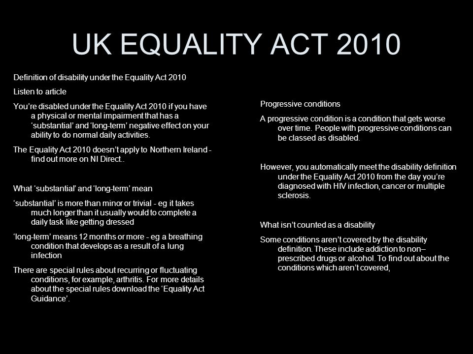 UK EQUALITY ACT 2010 Definition of disability under the Equality Act 2010. Listen to article.