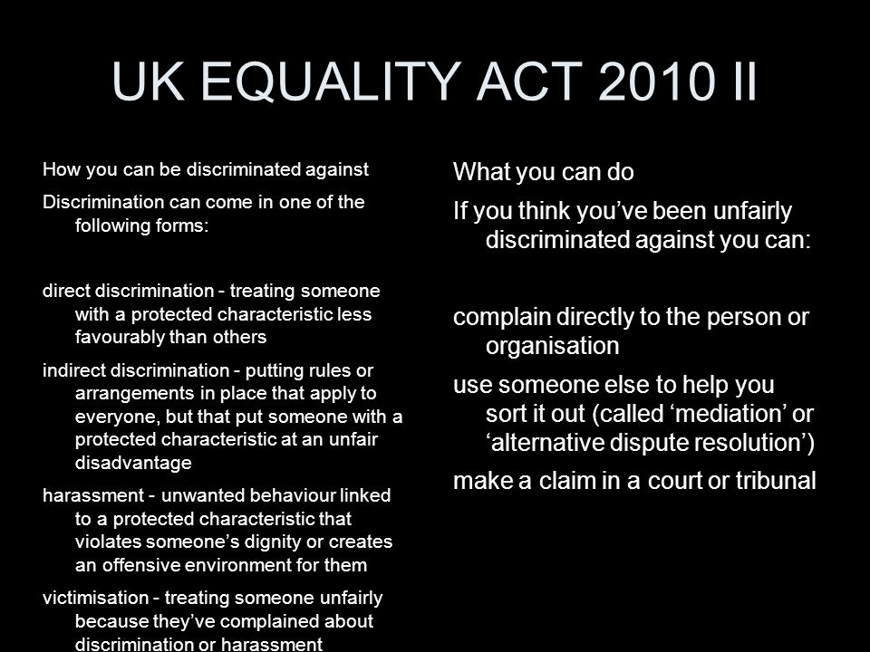 UK EQUALITY ACT 2010 II What you can do
