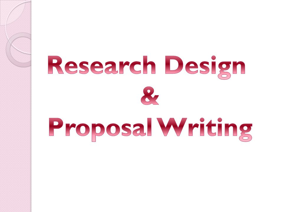 Research Design & Proposal Writing