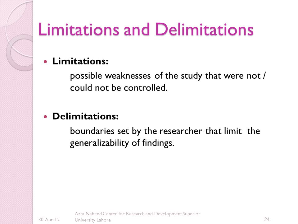 Limitations and delimitations in a dissertation