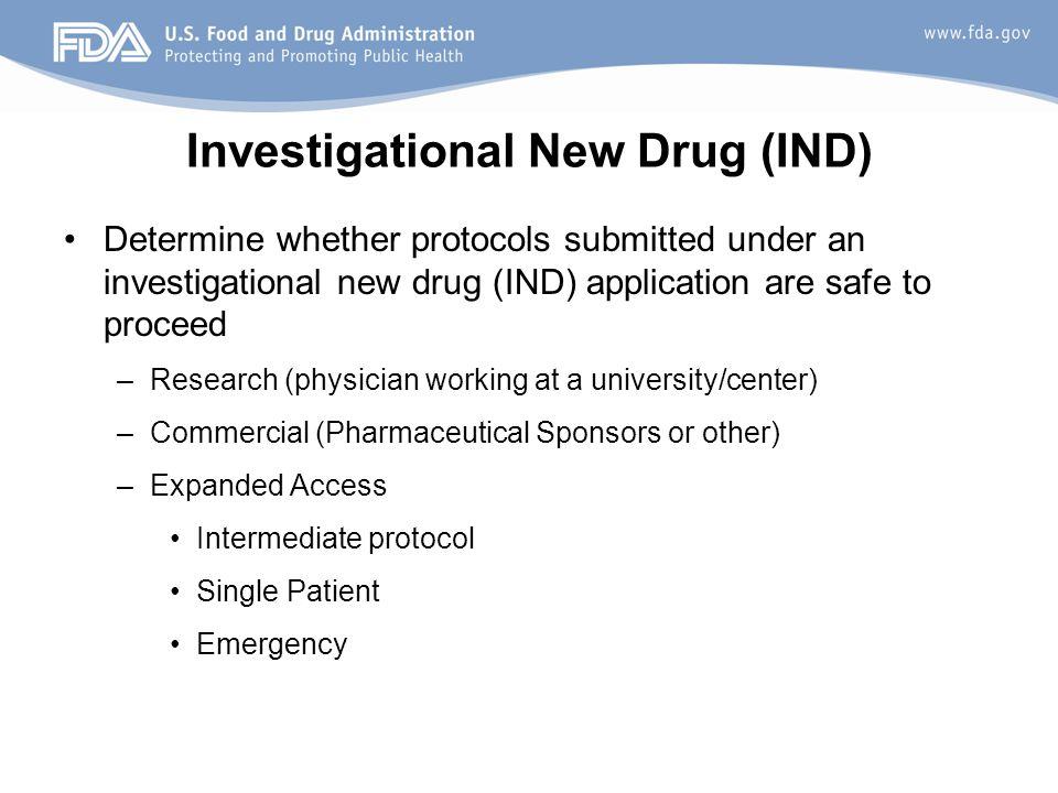 Investigational New Drug (IND)