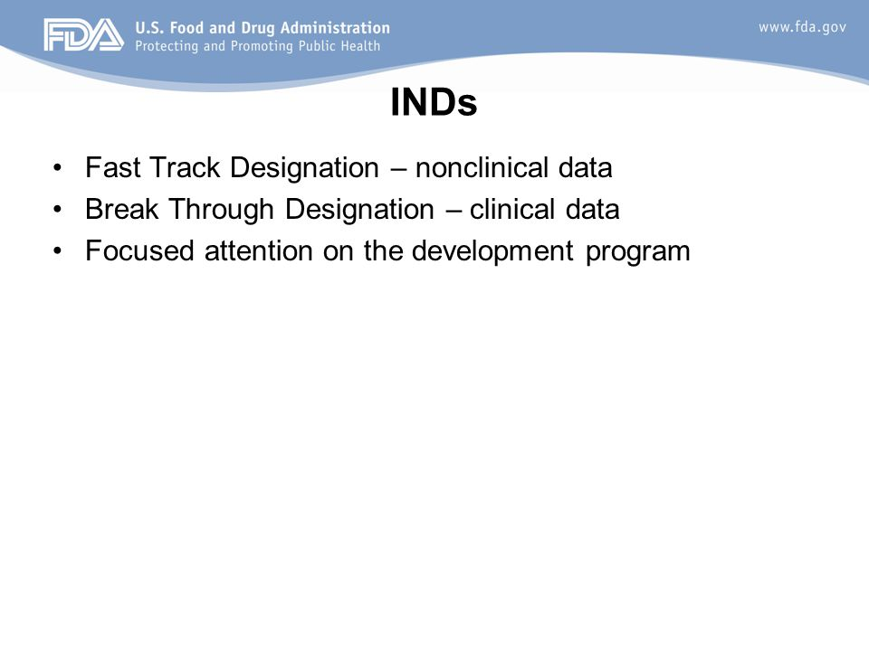 INDs Fast Track Designation – nonclinical data