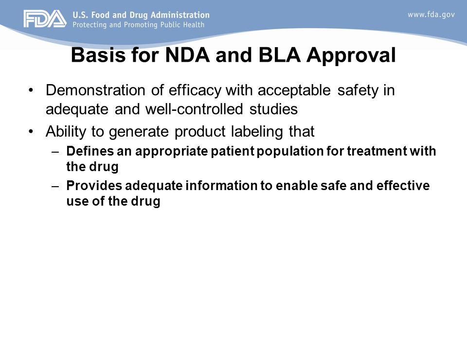 Basis for NDA and BLA Approval