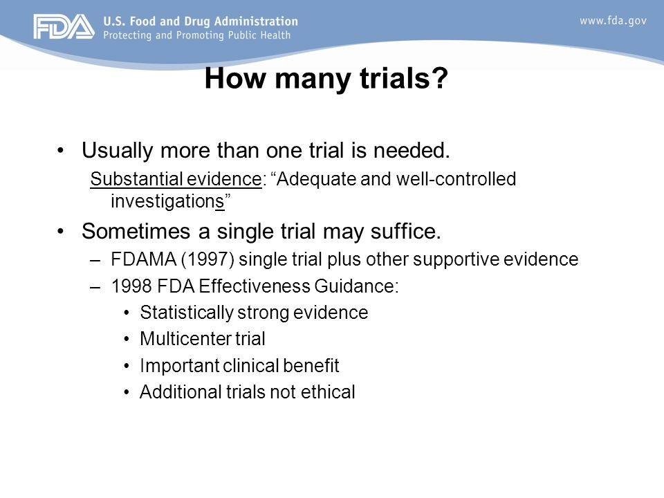 How many trials Usually more than one trial is needed.
