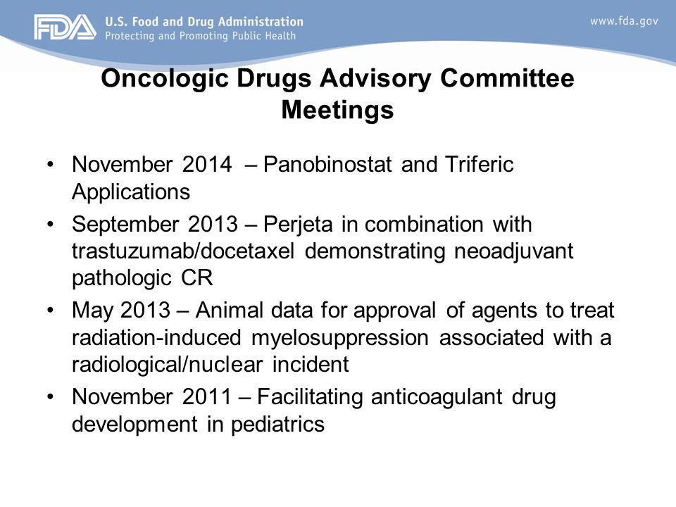 Oncologic Drugs Advisory Committee Meetings