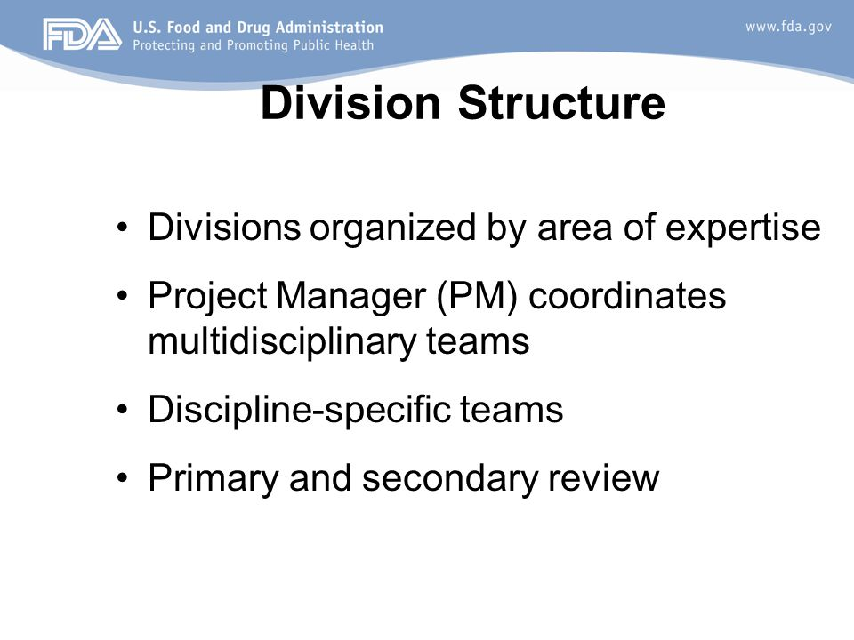 Division Structure Divisions organized by area of expertise