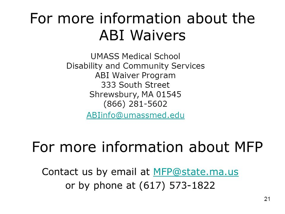 For more information about the ABI Waivers