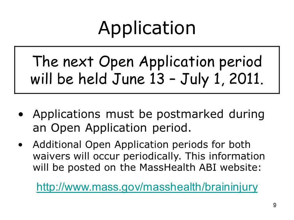 The next Open Application period will be held June 13 – July 1, 2011.