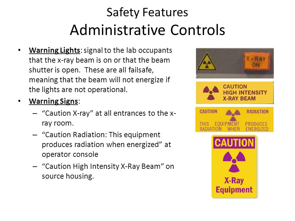 Safety Features Administrative Controls