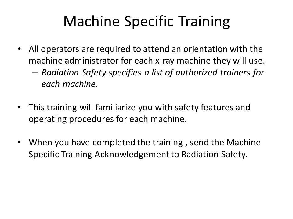 Machine Specific Training