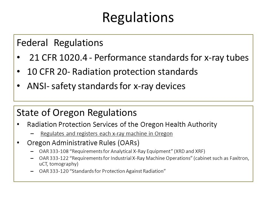 Regulations Federal Regulations State of Oregon Regulations