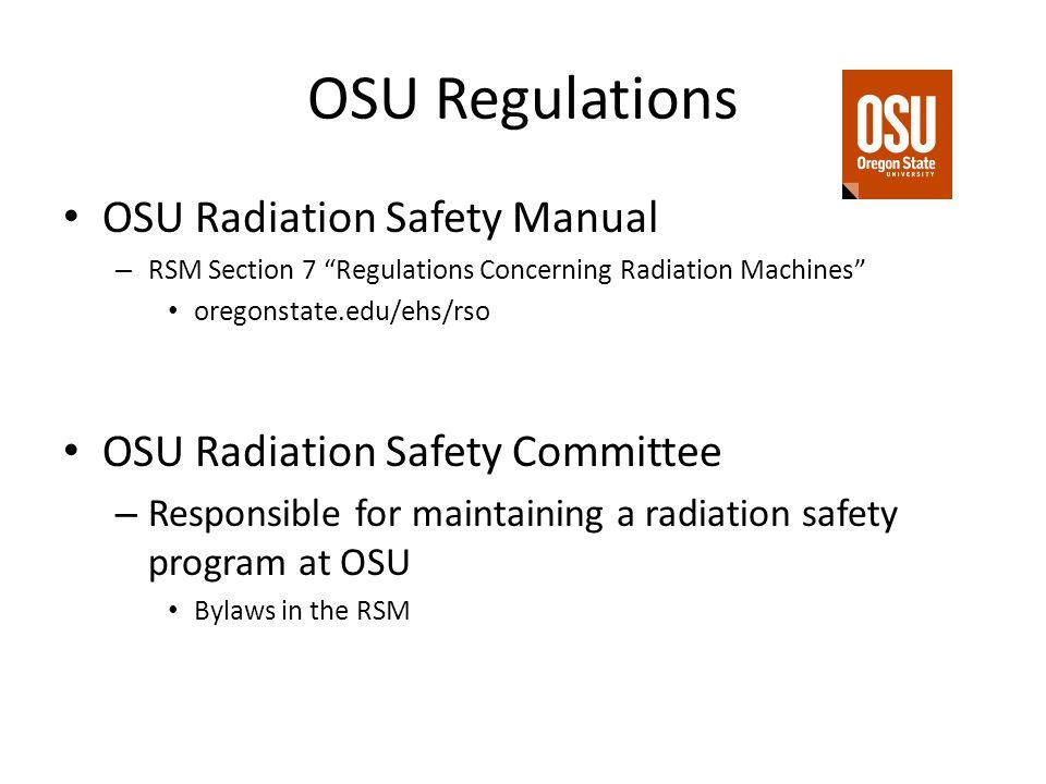 OSU Regulations OSU Radiation Safety Manual