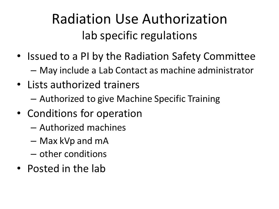 Radiation Use Authorization lab specific regulations