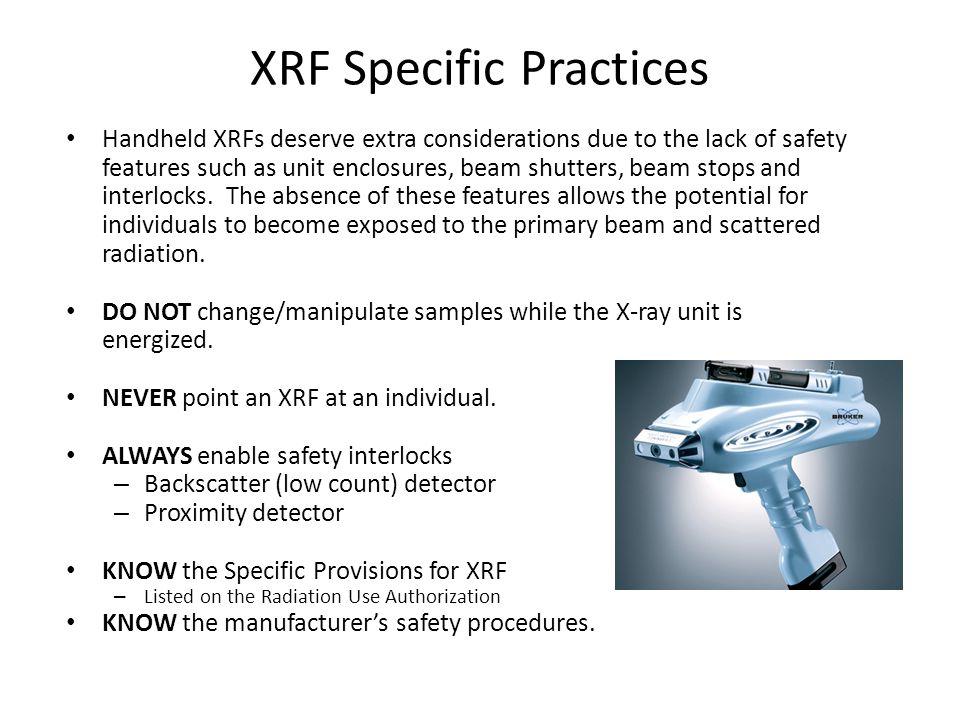 XRF Specific Practices