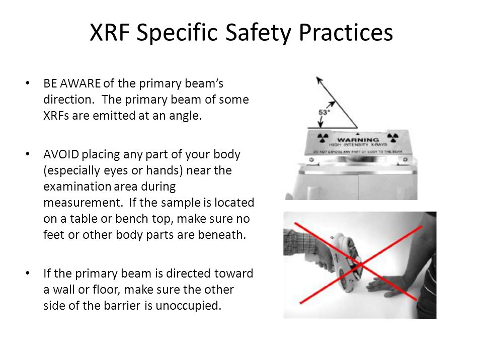 XRF Specific Safety Practices