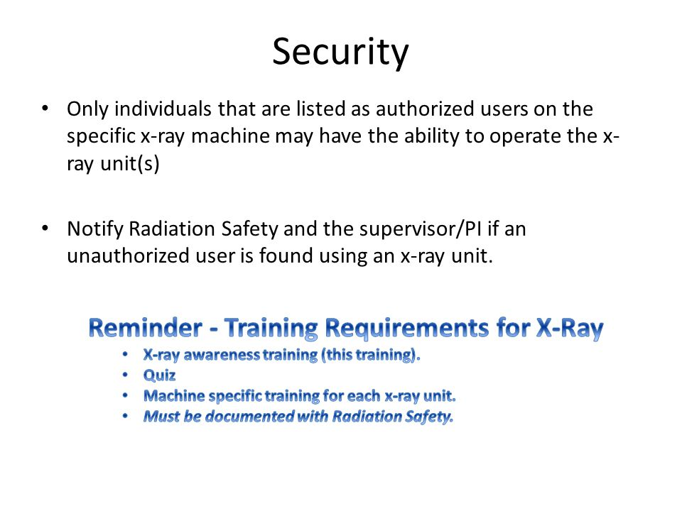 Security Reminder - Training Requirements for X-Ray