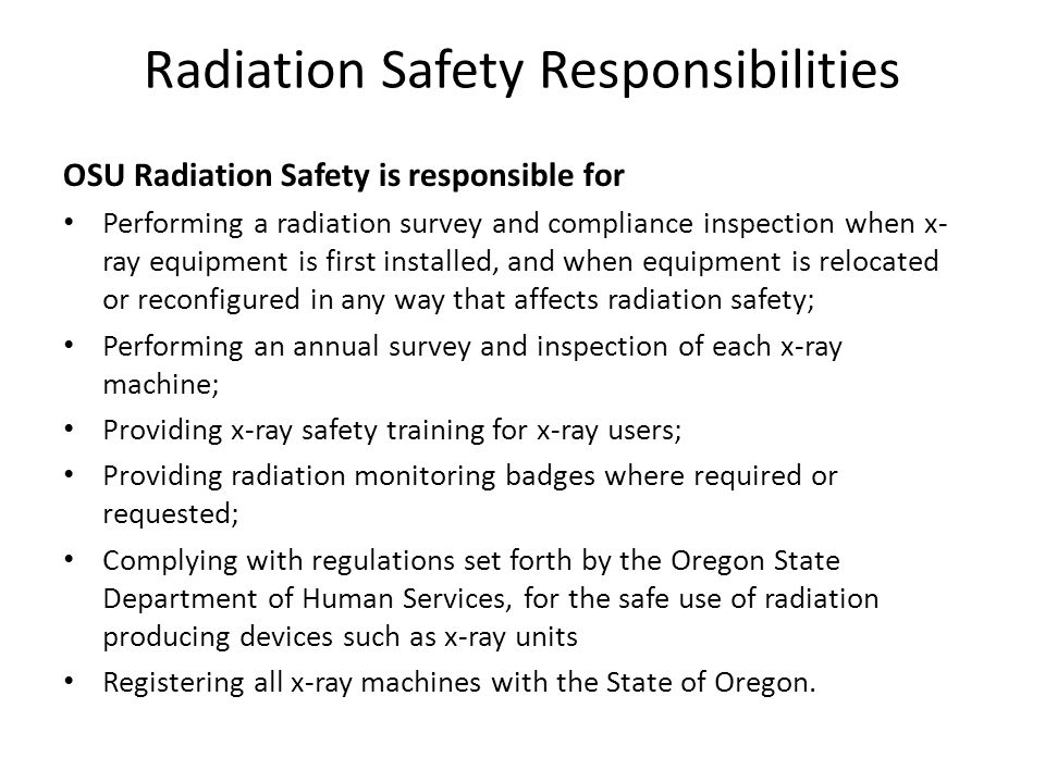 Radiation Safety Responsibilities
