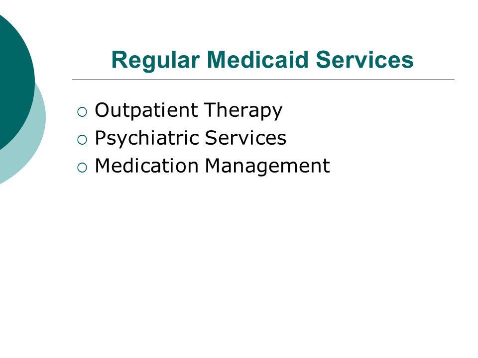 Regular Medicaid Services
