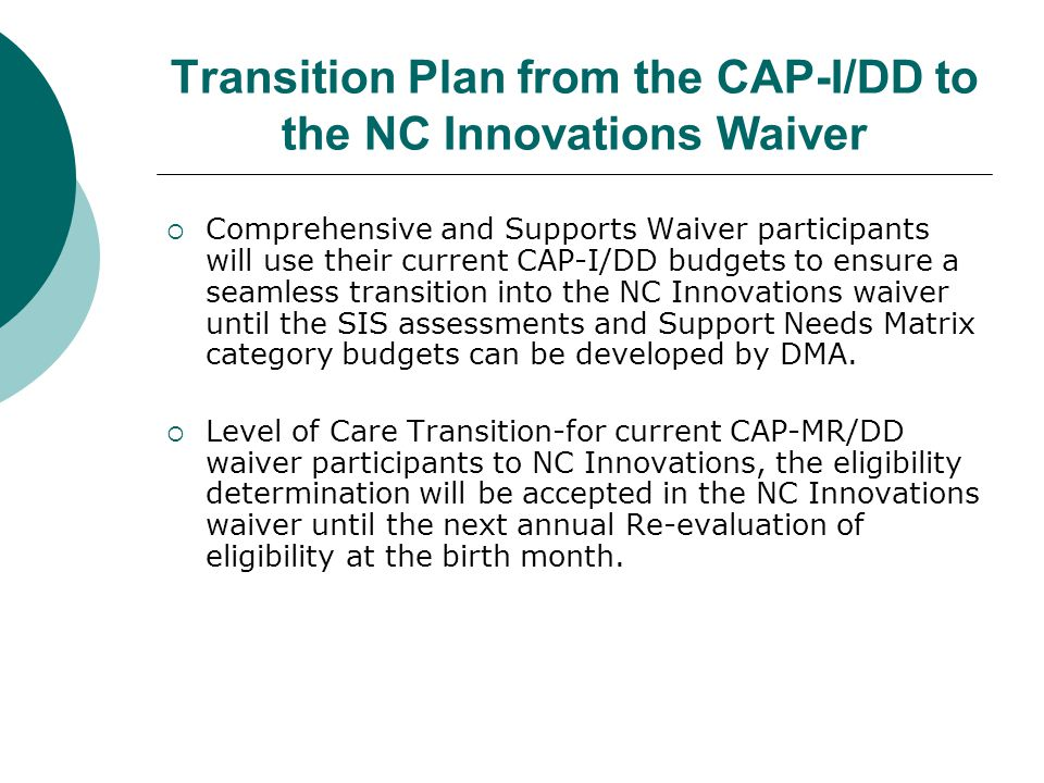 Transition Plan from the CAP-I/DD to the NC Innovations Waiver