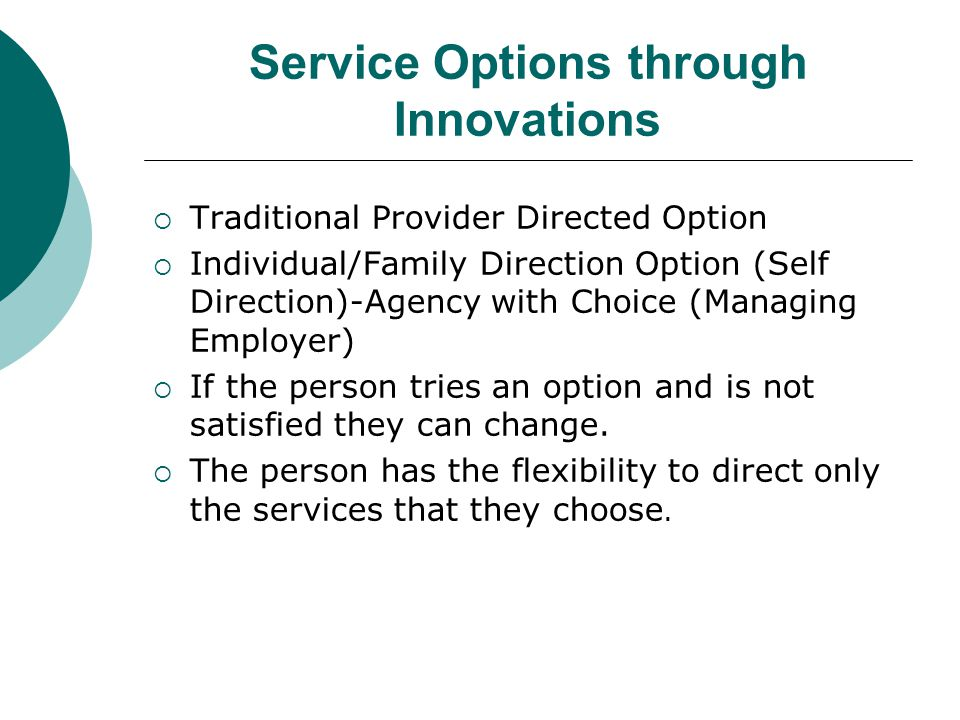 Service Options through Innovations