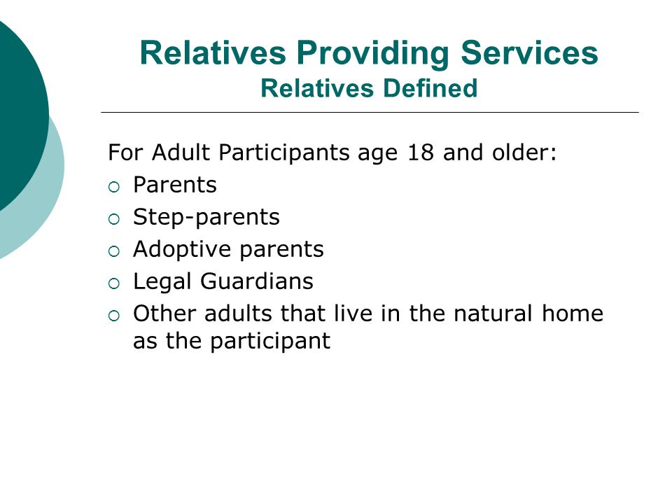 Relatives Providing Services Relatives Defined
