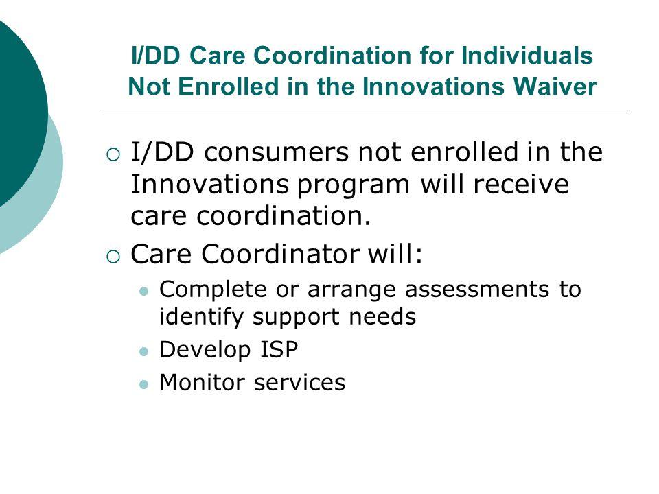 Care Coordinator will: