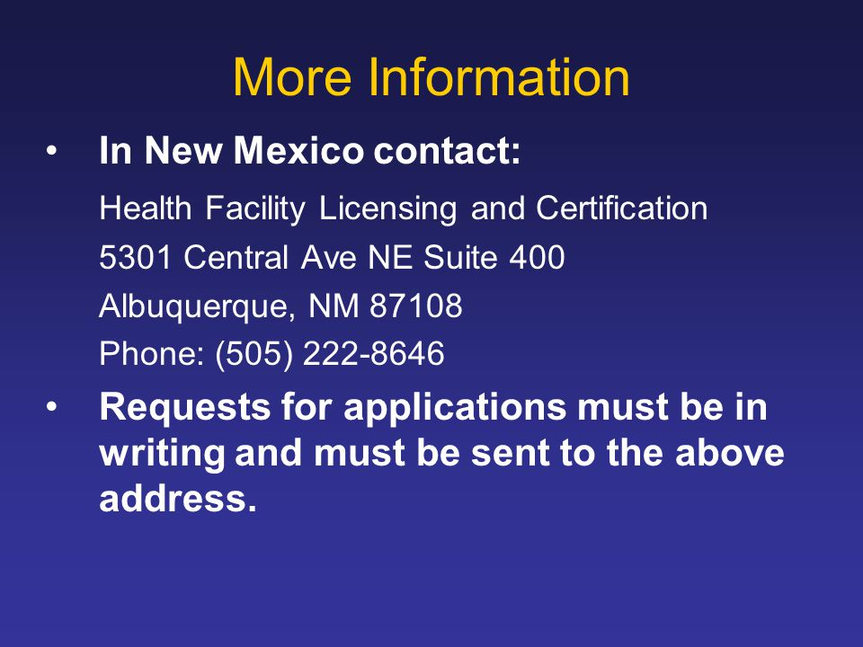 More Information In New Mexico contact: