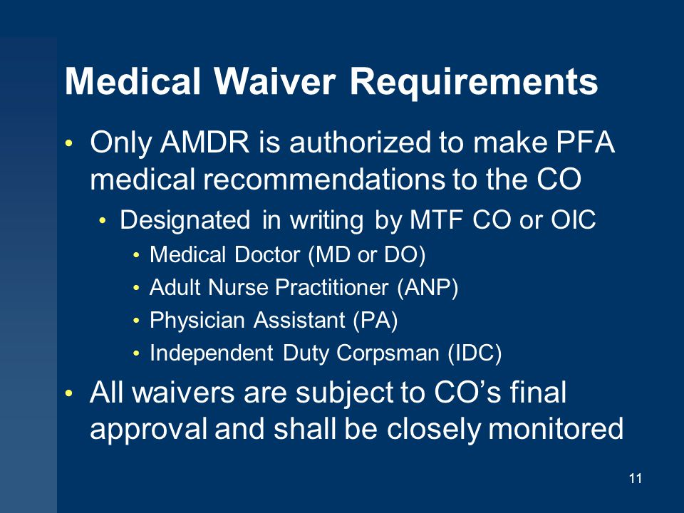 Medical Waiver Requirements
