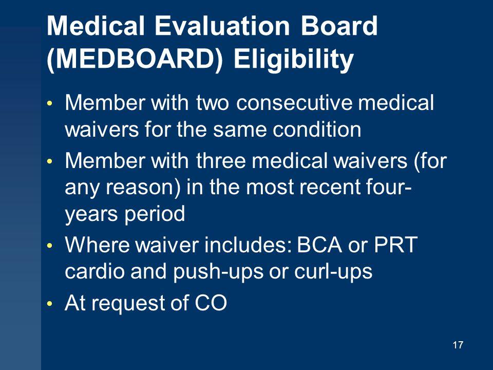 Medical Evaluation Board (MEDBOARD) Eligibility