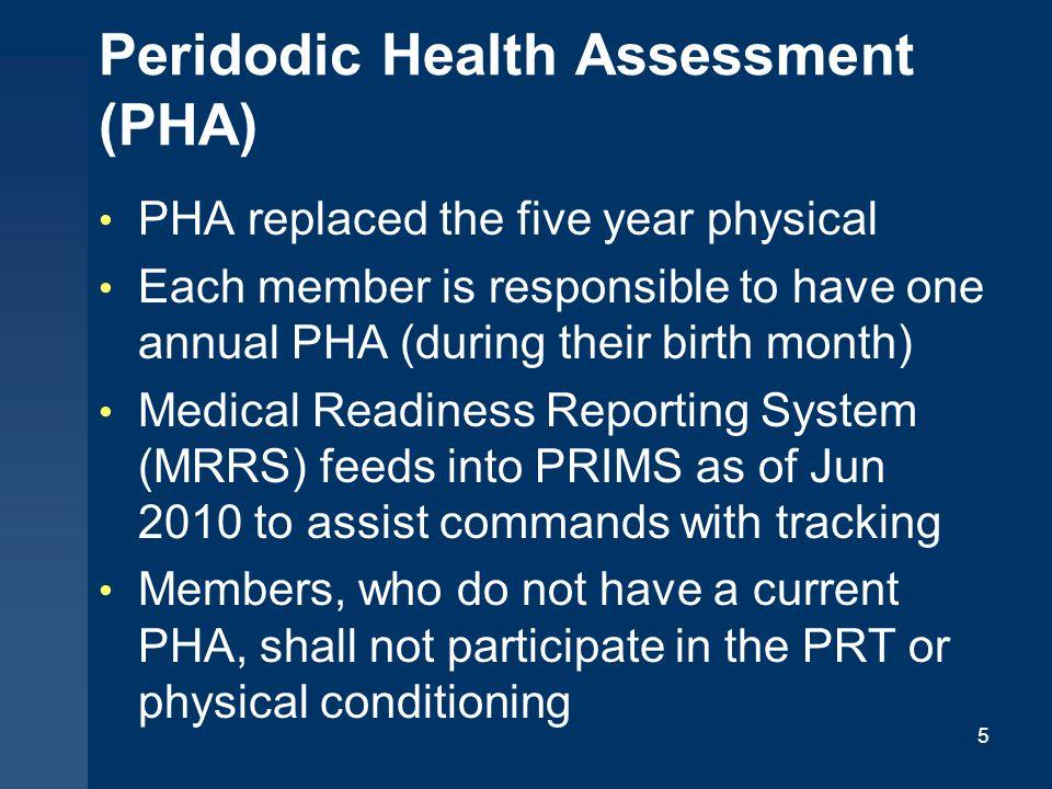 Peridodic Health Assessment (PHA)