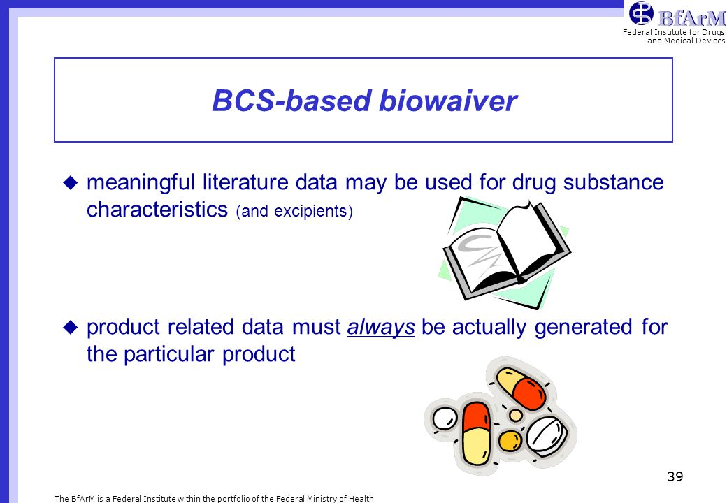 BCS-based biowaiver meaningful literature data may be used for drug substance characteristics (and excipients)