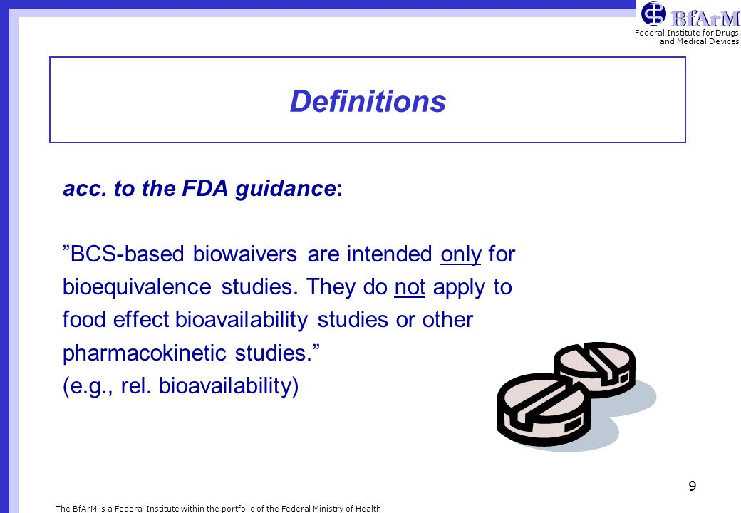 Definitions acc. to the FDA guidance: