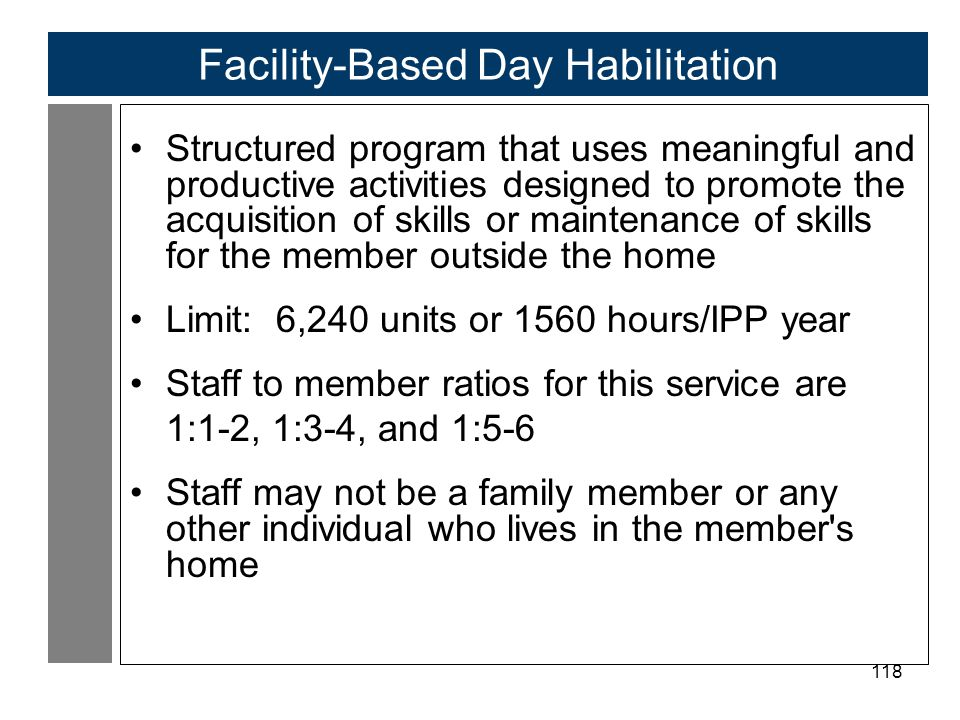 Facility-Based Day Habilitation