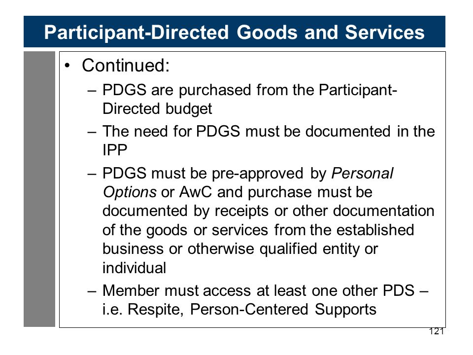 Participant-Directed Goods and Services