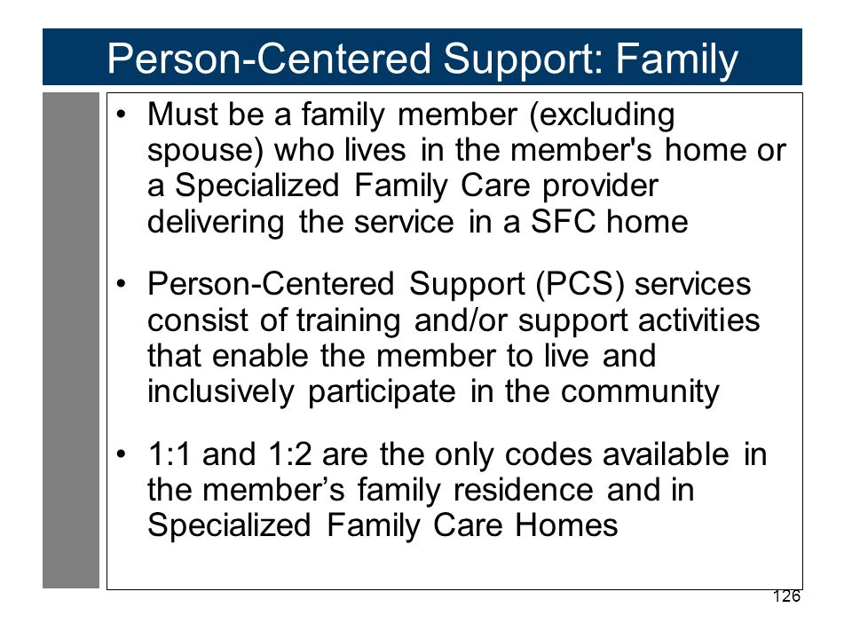 Person-Centered Support: Family
